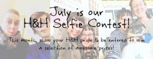 July is our Annual Selfie Contest!