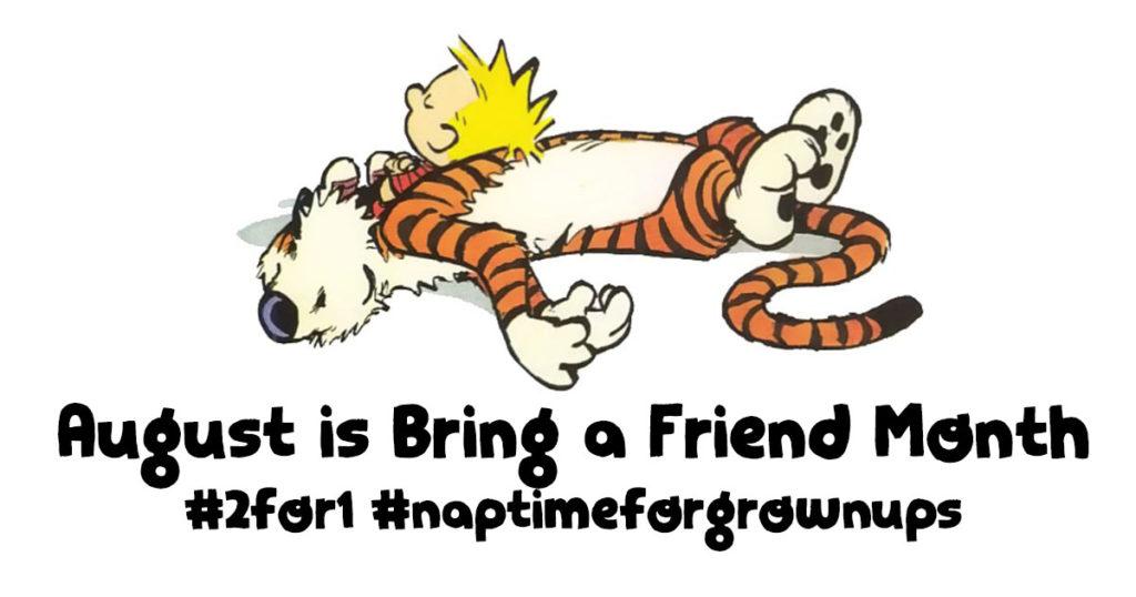 August Bring a Friend 2:1 banner